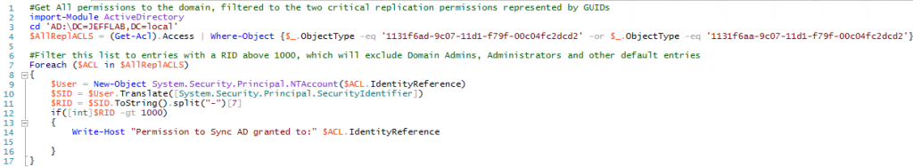 Find DCSync Permissions with a RID of 1131f6ad-9c07-11d1-f79f-00c04fc2dcd2 and 1131f6aa-9c07-11d1-f79f-00c04fc2dcd2 for Replicating Directory Changes All