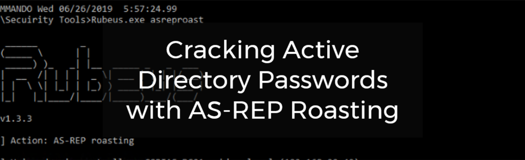Cracking Active Directory Passwords with AS-REP Roasting