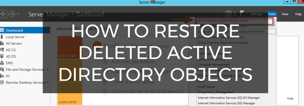 How to Restore Deleted Active Directory Objects