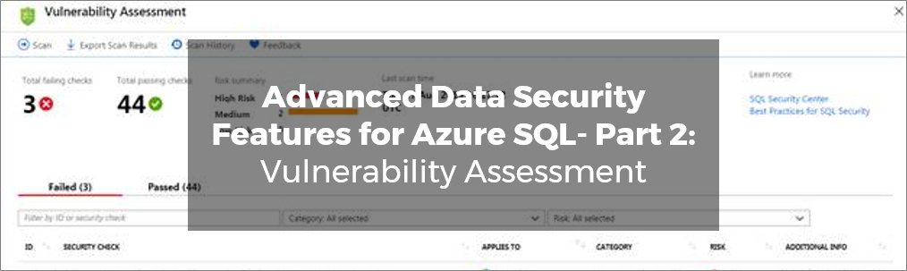 Advanced Data Security Features for Azure SQL- Part 2 Vulnerability Assessment