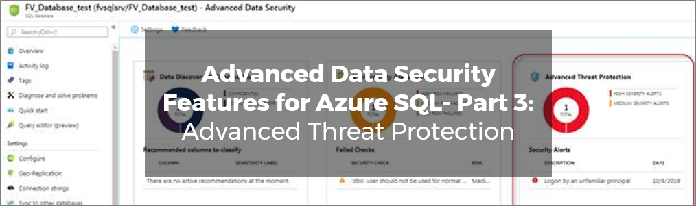 Advanced Data Security Features for Azure SQL- Part 3 Advanced Threat Protection