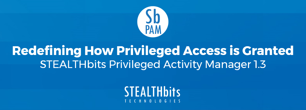 Redefining How Privileged Access is Granted