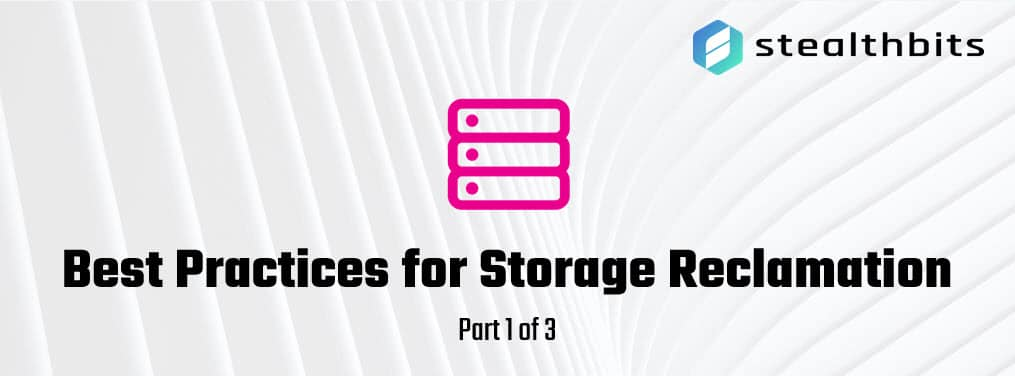 Best Practices for Storage Reclamation part 1