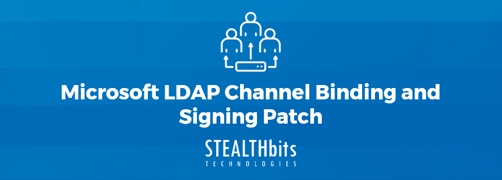 Microsoft LDAP Channel Binding and Signing Patch