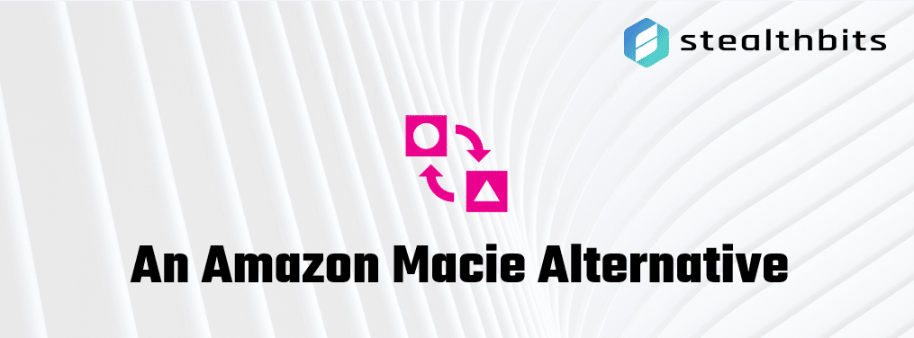 An Amazon Macie Alternative
