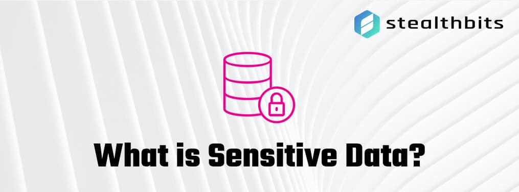 What is Sensitive Data?