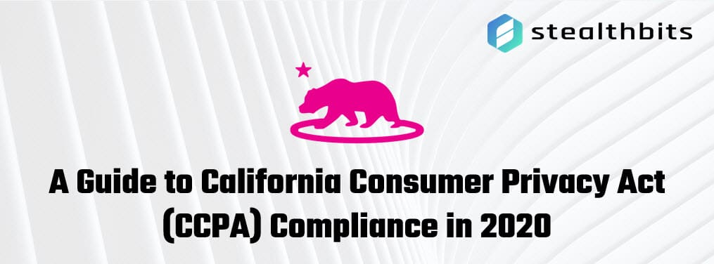 A Guide to California Consumer Privacy Act (CCPA) Compliance in 2020