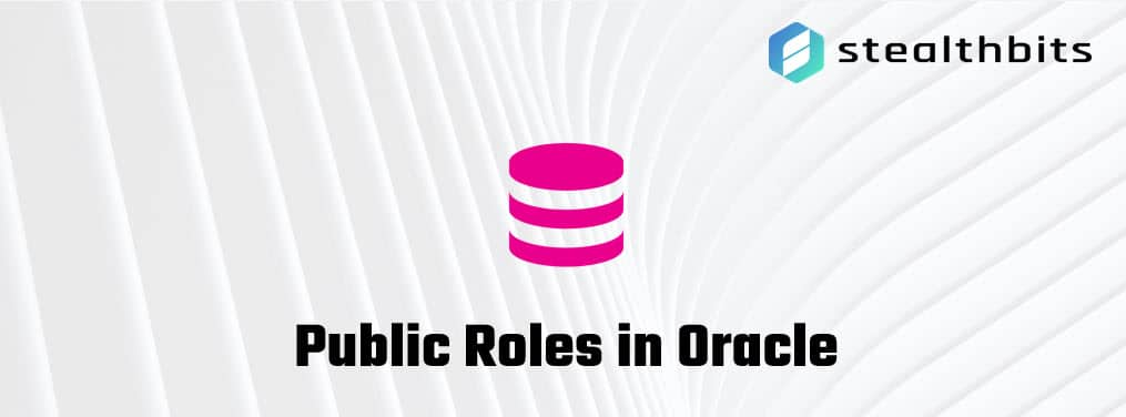 Public Roles in Oracle