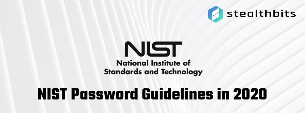 NIST Password Guidelines in 2020